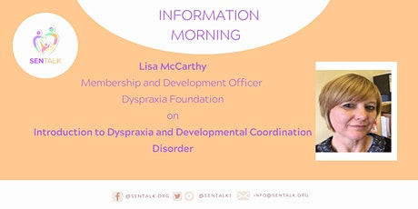 Dyspraxia Information Morning with Lisa McCarthy tickets