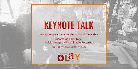 Keynote Talk With Masterpotter Chua Soo Kim & Dr Lai Chee Kien tickets
