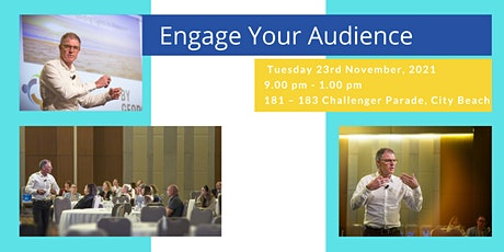 Engage Your Audience - present to influence tickets