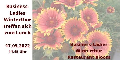 Business-Ladies Winterthur  17.05.2022 tickets