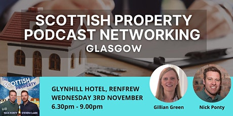Scottish Property Podcast Live Networking Event - Glasgow tickets
