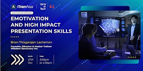 EMOTIVATION™ & High Impact Presentation with SPEAK™ tickets