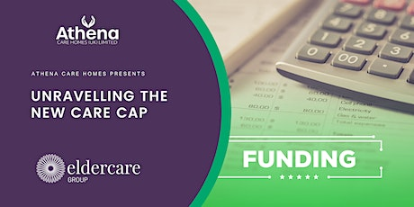 Athena Care Homes Presents: Unravelling the new Care Cap tickets