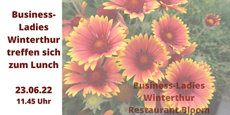 Business-Ladies Winterthur  23.06.2022 tickets