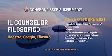 Il Counselor Filosofico: Maestro, Saggio, Filosofo. Convegno ISFiPP 2021 biglietti