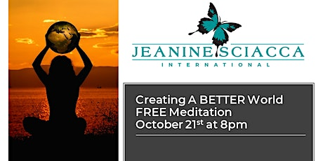 Create A Better World FREE Guided Meditation tickets
