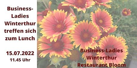 Business-Ladies Winterthur  15.07.2022 Tickets