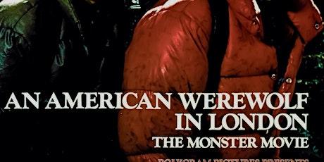 An American Werewolf in London Screening tickets