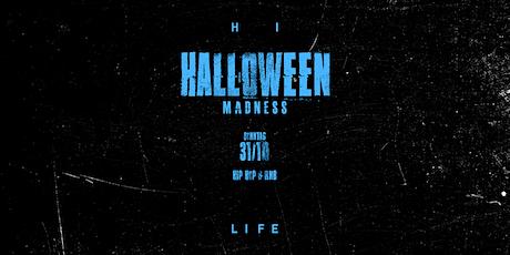 HI LIFE HALLOWEEN MADNESS 2021 - SONNTAGSTICKET - EINLASS AM 31.10 Tickets
