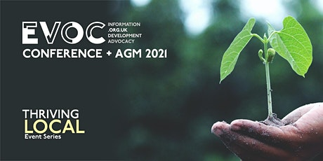 EVOC Conference + AGM 2021: Thriving Local tickets