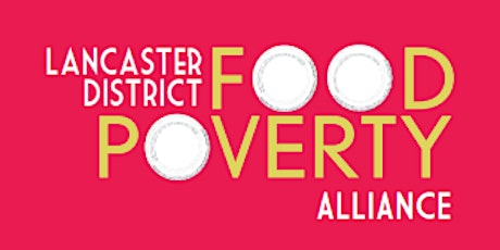 Lancaster District Food Poverty Alliance: Progress Update and Future Work tickets