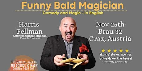 Graz: Funny Bald Magician - Comedy Magic Show in English Tickets