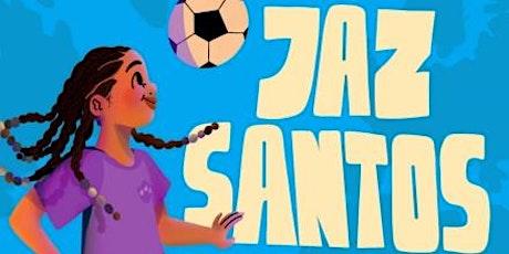 Jaz Santos Vs the World: Football Author Event tickets