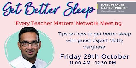 Every Teacher Matters Network Meeting - Get Better tickets