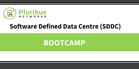 Pluribus Networks - Software Defined Data Center Bootcamp - 1 February 2022 tickets