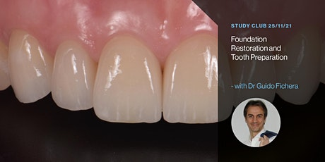 Foundation Restoration and Tooth Preparation tickets