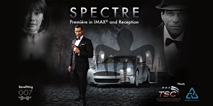 SPECTRE Première in IMAX® and Reception