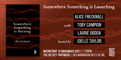Somewhere Something is Burning by Alice Frecknall —Book Launch tickets