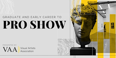 Graduate & Early Career to Pro Show tickets