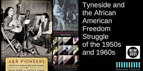 Tyneside and the African American Freedom Struggle of the 1950s and 1960s tickets