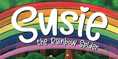 Susie the Rainbow Spider Story Time tickets