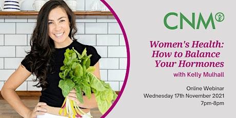 CNM Ireland Health Talk Women's Health:  How to Balance Your Hormones tickets