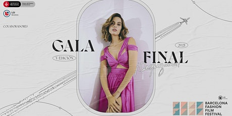 Gala Final LCI BARCELONA FASHION FILM FESTIVAL 2021 tickets