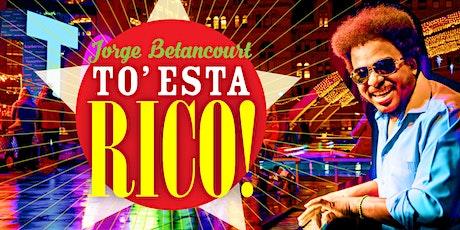 Cuban Fridays with Jorge Betancourt y To' Esta Rico - Oct 22 tickets