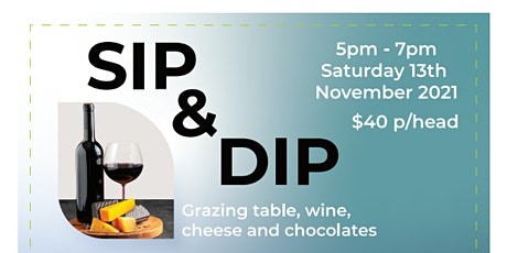Sip & Dip - A Gala Wine, Cheese & Chocolate Event tickets