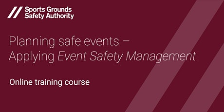 Planning Safe Events – Applying SGSA's Event Safety Management Guidance tickets