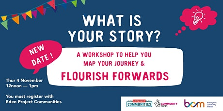 What is your story? A community journey workshop by BCM & The Eden Project tickets