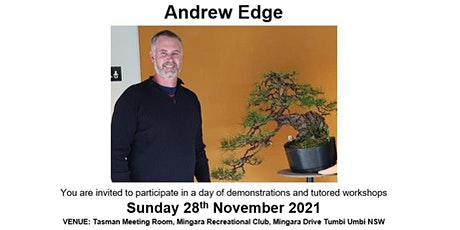 Bonsai on the Coast with Andrew Edge - Demonstration & Workshop Event tickets