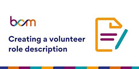 BCM: Creating a volunteer role description tickets