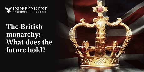 The British monarchy: What does the future hold? tickets