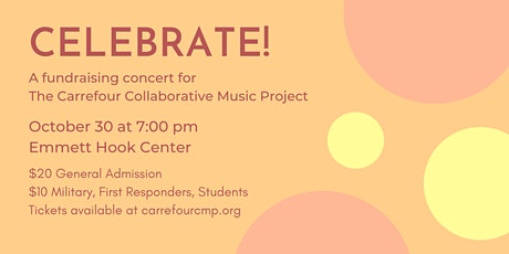 Celebrate! A Fundraiser for the Carrefour Collaborative Music Project tickets