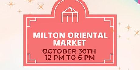 Milton oriental Market tickets