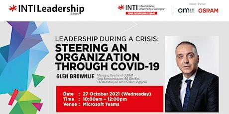 INTI Leadership Series 2021 by Glen Brownlie, Managing Director of OSRAM tickets