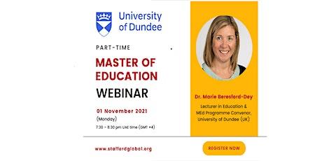 University of Dundee Master of Education (M.Ed) Webinar for Saudi tickets
