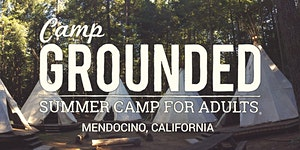 Camp Grounded 2016 - Summer Camp For Adults |...