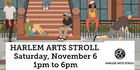 HARLEM ARTS STROLL: NOVEMBER 6 EDITION tickets