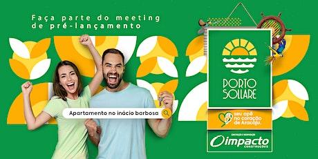 Meeting de Vendas - Lançamento do Porto Sollare - Construtora Impacto ingressos