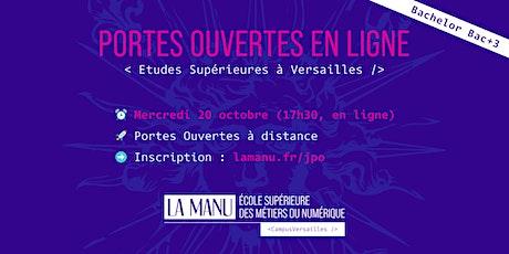 Portes Ouvertes en ligne - Etudes supérieures en Numérique à Versailles billets