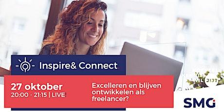 Inspire & Connect LIVE | 27 oktober | Excelleren als freelancer tickets