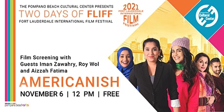 A Day of FLiFF featuring AMERICANISH tickets