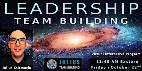 LEADERSHIP Team Building ⋆ Virtual Interactive Program tickets