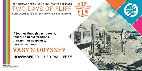A Day of FLiFF featuring VASY'S ODYSSEY tickets