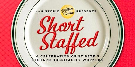 Short Staffed, an Industry Celebration! tickets