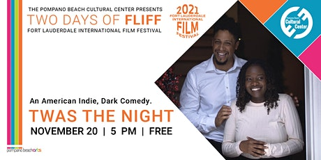 A Day of FLiFF featuring TWAS THE NIGHT tickets