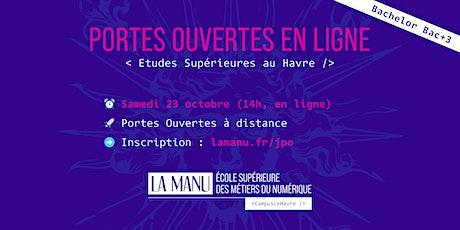 Portes Ouvertes en ligne - Etudes supérieures en Numérique au Havre billets