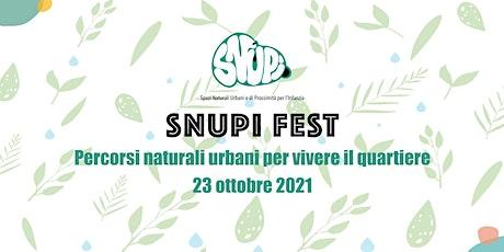 SNUPI FEST @ Parco Sangalli biglietti